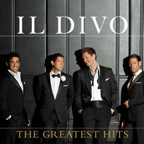 'The Greatest Hits', Il Divo